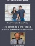 Negotiating Safe Places – Behavioral Regulation and Social Engagement: An Interview with Dr. Stephen Porges