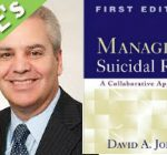 Sep. 20 – Preventing Suicide: Treatments that Work: A Conversation with Dr. David Jobes