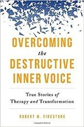 Overcoming the Destructive Inner Voice: Interview with Robert Firestone
