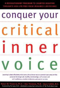 Conquer Your Critical Inner Voice, Dr. Robert Firestone, Dr. Lisa Firestone, Psychalive