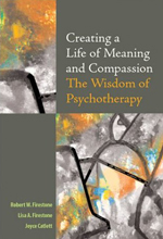 Creating a Life of Meaning and Compassion, Dr. Robert Firestone, PsychAlive