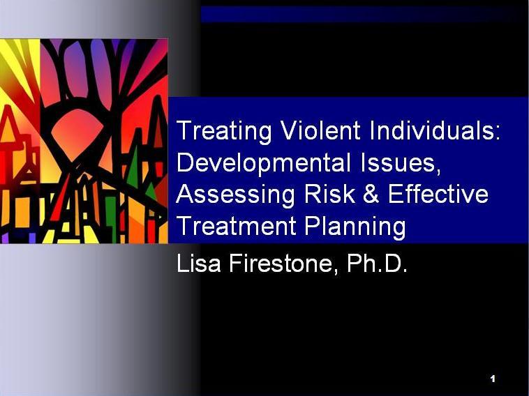 Treating Violent individuals