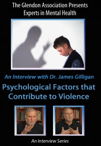 James-gilligan-dvd-1-Psychological-Factors-in-Violence
