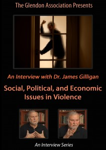 James-gilligan-dvd-2-Social-Political-Economic-Issues-in-Violence